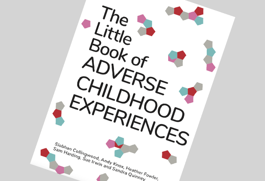 The little book of adverse childhood experiences